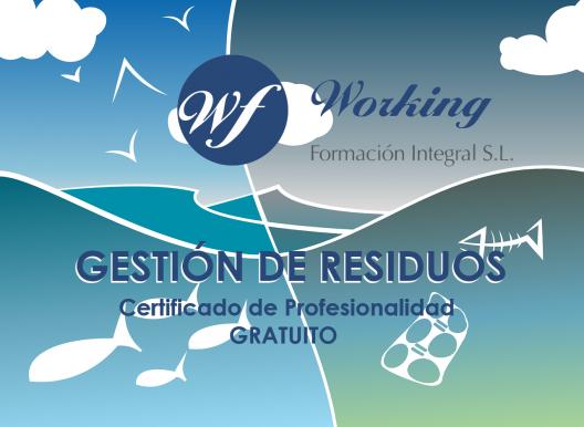 Certificado de Profesionalidad: Gestión de Residuos Urbanos e Industriales (SEAG0108)