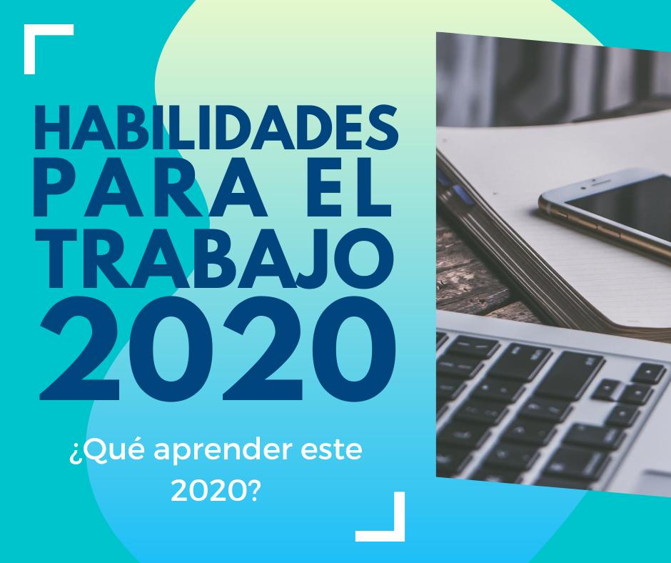 las-habilidades-para-el-trabajo-en-2020